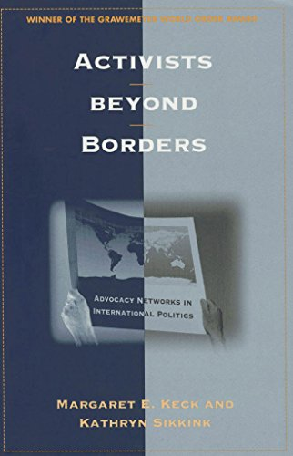 9780801484568: Activists Beyond Borders: Advocacy Networks in International Politics