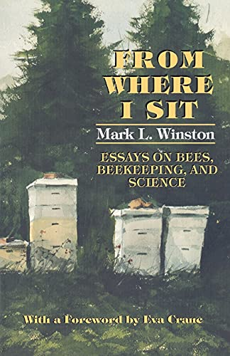 9780801484780: From Where I Sit: Essays on Bees, Beekeeping, and Science (Pitt Latin American)