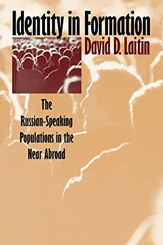 9780801484957: Identity in Formation: The Russian-Speaking Populations in the Near Abroad