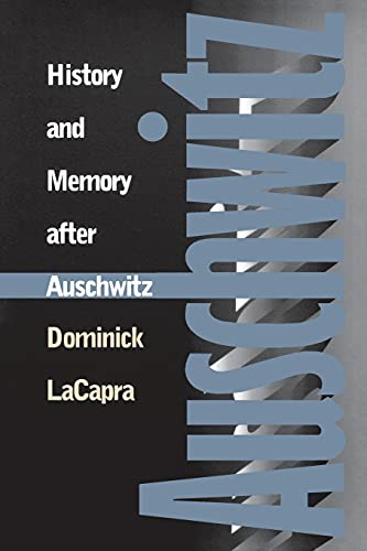 9780801484964: History and Memory After Auschwitz