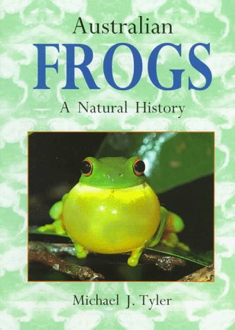 Australian Frogs: The Role of the American University (Paperback): Michael J. Tyler