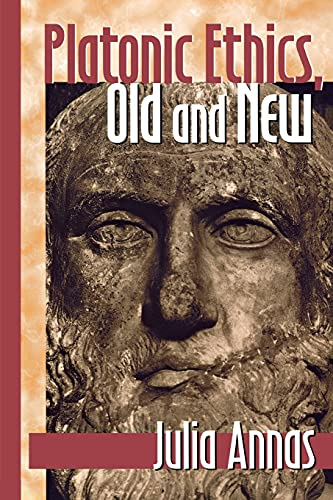 Platonic Ethics, Old and New (Cornell Studies in Classical Philology, V. 57.) (0801485177) by Julia Annas