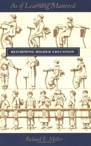 9780801485282: As If Learning Mattered: Reforming Higher Education