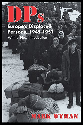 9780801485428: DPs: Europe's Displaced Persons, 1945–51