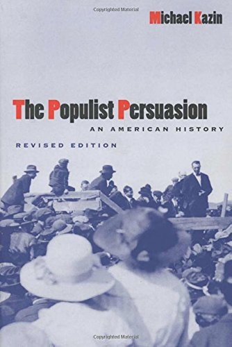 9780801485589: The Populist Persuasion: An American History