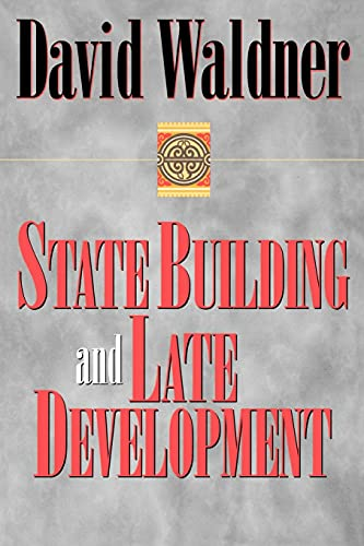 9780801485756: State Building and Late Development