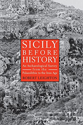 9780801485855: Sicily Before History: An Archaeological Survey from the Palaeolithic to the Iron Age