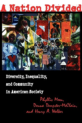 A Nation Divided : Diversity, Inequality and Community in American Society