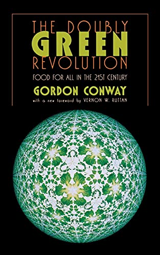 9780801486104: The Doubly Green Revolution: Food for All in the Twenty-First Century (Comstock Book)