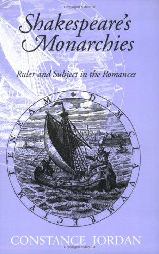 9780801486296: Shakespeare's Monarchies: Ruler and Subject in the Romances