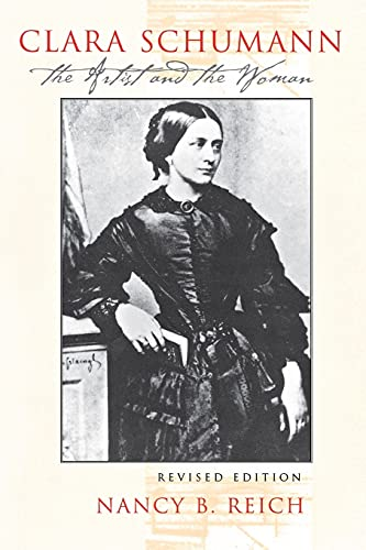 9780801486371: Clara Schumann: The Artist and the Woman