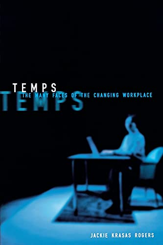 Temps: The Many Faces of the Changing Workplace
