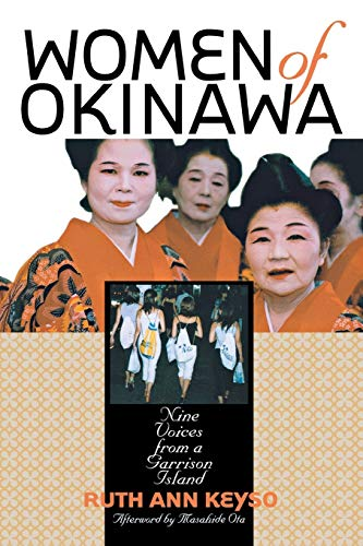 Women of Okinawa : Nine Voices from: Ruth Ann Keyso;