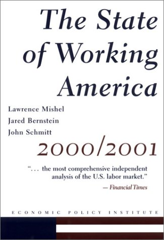 9780801486807: The State of Working America 2000-2001