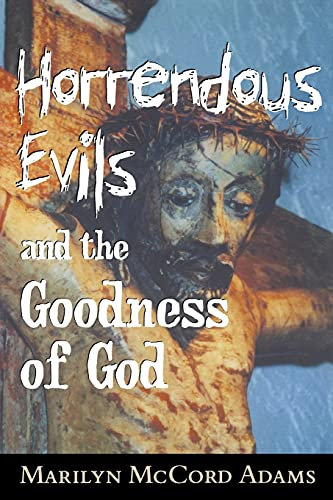 9780801486869: Horrendous Evils and the Goodness of God (Cornell Studies in the Philosophy of Religion)