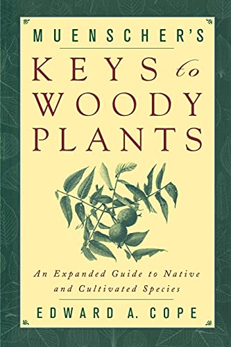 Muenschers Keys to Woody Plants: Edward A. Cope