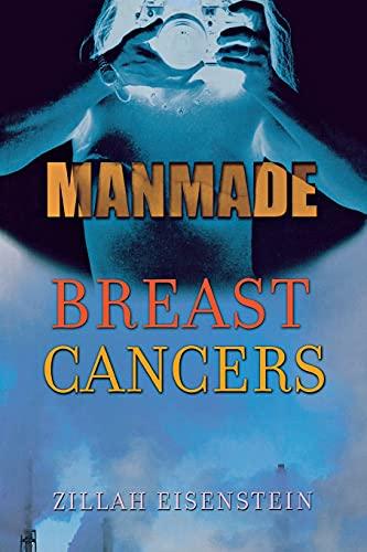 Manmade Breast Cancers: Zillah R. Eisenstein