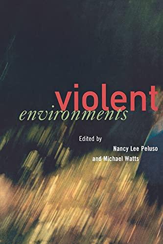 9780801487118: Violent Environments