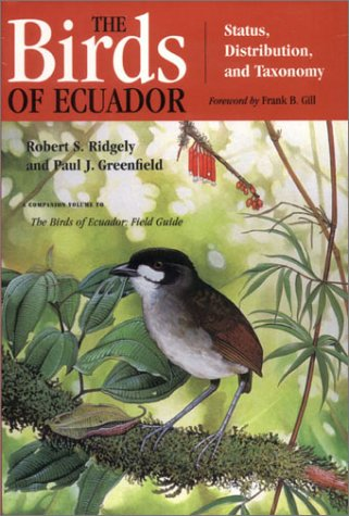 The Birds of Ecuador. Volume I. Status, Distribution, and Taxonomy.: Ridgely, Robert S.; Greenfield...