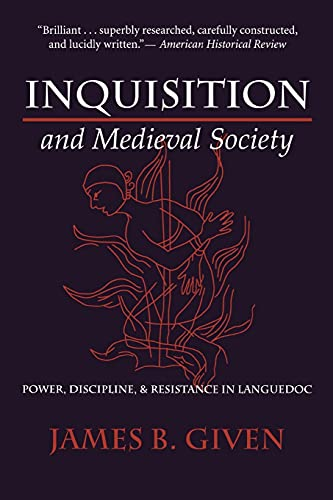 9780801487590: Inquisition and Medieval Society: Power, Discipline, and Resistance in Languedoc