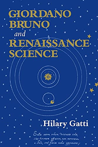 9780801487859: Giordano Bruno and Renaissance Science