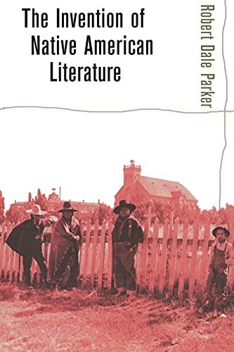 9780801488047: The Invention of Native American Literature