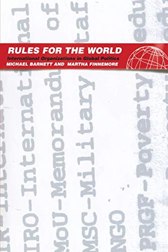 9780801488238: Rules For The World: International Organizations In Global Politics