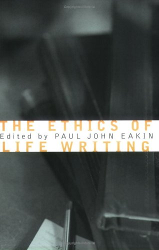 9780801488337: The Ethics of Life Writing