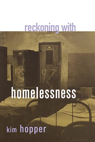 9780801488344: Reckoning with Homelessness (The Anthropology of Contemporary Issues)
