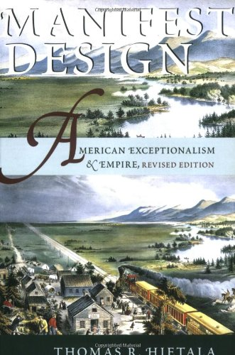 9780801488467: Manifest Design: American Exceptionalism and Empire (Cornell Paperbacks)