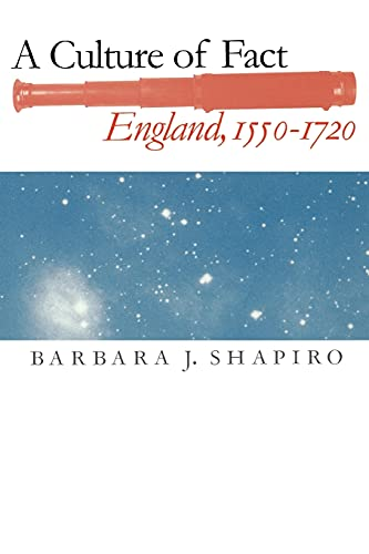 9780801488498: A Culture of Fact: England, 1550–1720