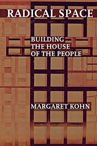 9780801488603: Radical Space: Building the House of the People