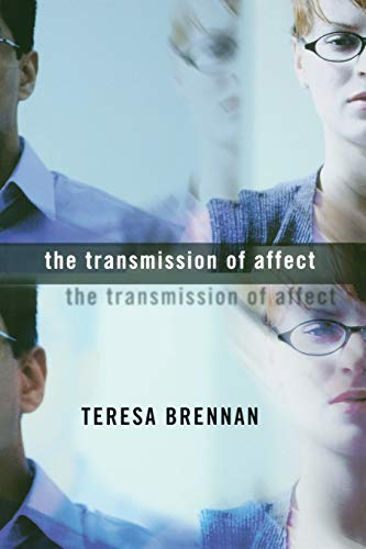 The Transmission of Affect (Paperback): Teresa Brennan