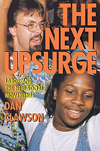 9780801488702: The Next Upsurge: Labor and the New Social Movements (ILR Press Book)