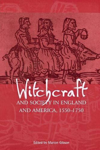 Witchcraft and society in England and America , 1550-1750.: Gibson, Marion.