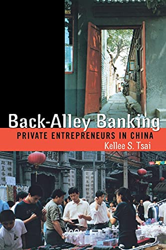 9780801489174: Back-Alley Banking: Private Entrepreneurs in China