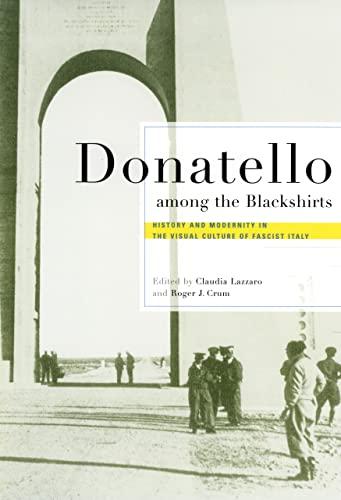 Donatello among the Blackshirts: History and Modernity: Cornell University Press