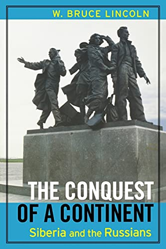 9780801489228: The Conquest of a Continent: Siberia and the Russians
