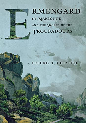 9780801489259: Ermengard of Narbonne and the World of the Troubadours (Conjunctions of Religion and Power in the Medieval Past)