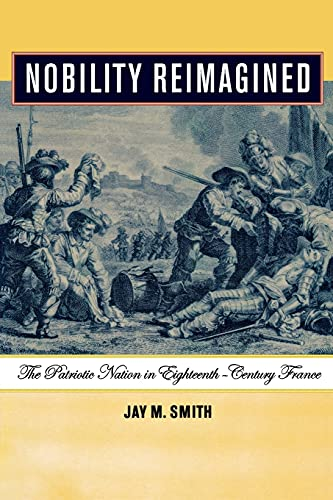 9780801489495: Nobility Reimagined: The Patriotic Nation in Eighteenth-Century France