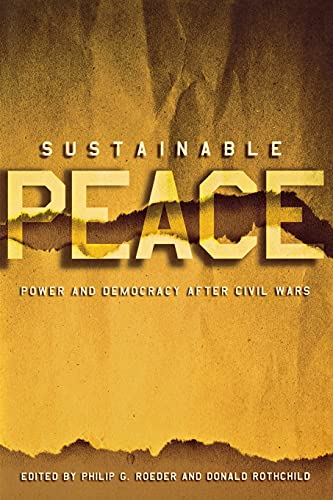 Sustainable Peace: Power and Democracy After Civil Wars (Paperback)