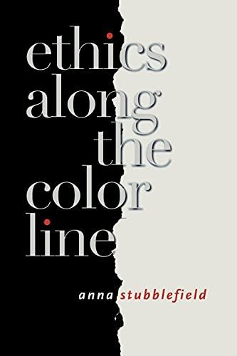9780801489761: Ethics along the Color Line