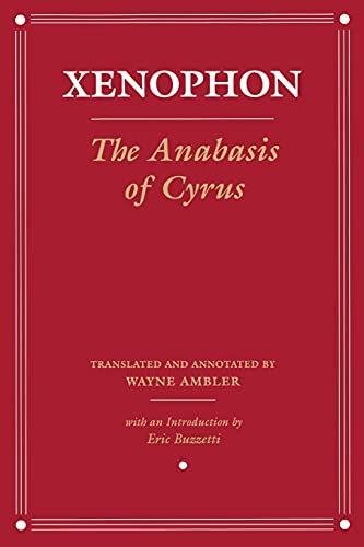 9780801489990: The Anabasis of Cyrus: Version 2 (Agora Editions)
