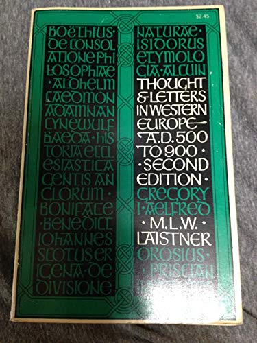 Thought and Letters in Western Europe, A.D. 500 to 900, Second 2nd Edition
