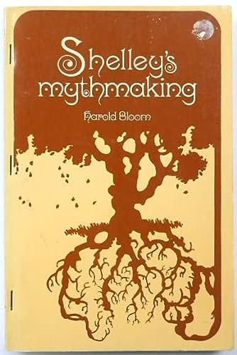 9780801490767: Shelley's Mythmaking