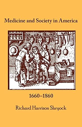 9780801490934: Medicine and Society in America: 1660-1860 (Cornell Paperbacks)