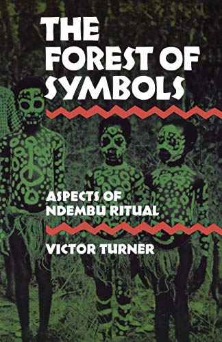 9780801491016: The Forest of Symbols: Aspects of Ndembu Ritual (Cornell Paperbacks)