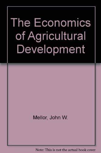 9780801491023: The Economics of Agricultural Development