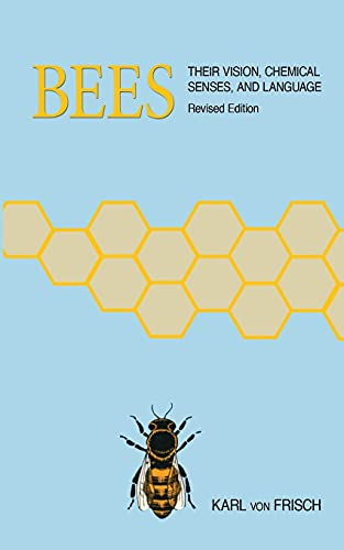 9780801491269: Bees: Their Vision, Chemical Senses, and Language
