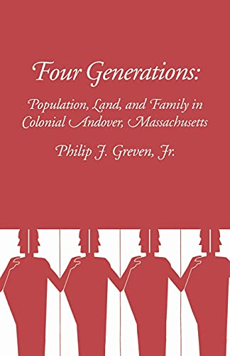 9780801491344: Four Generations: Population, Land, and Family in Colonial Andover, Massachusetts